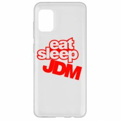 Чехол для Samsung A31 Eat sleep JDM