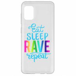 Чохол для Samsung A31 Eat, sleep, RAVE, repeat