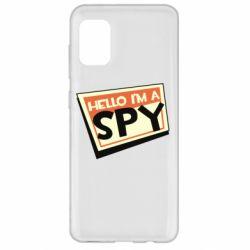 Чохол для Samsung A31 Hello i'm a spy