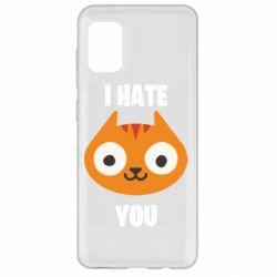 Чохол для Samsung A31 I hate you