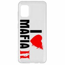 Чехол для Samsung A31 I love Mafia 2
