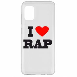 Чехол для Samsung A31 I love rap