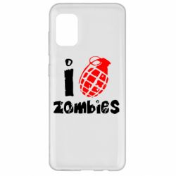Чехол для Samsung A31 I love zombies