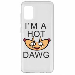 Чехол для Samsung A31 Im hot a dawg