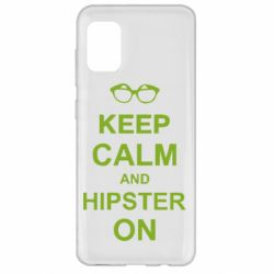 Чехол для Samsung A31 Keep calm an hipster on