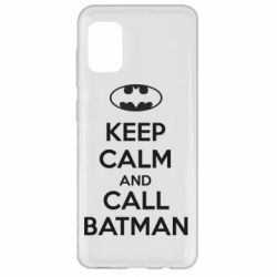 Чехол для Samsung A31 KEEP CALM and CALL BATMAN
