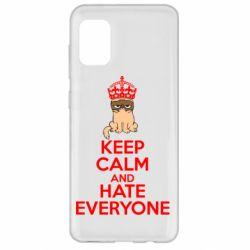 Чехол для Samsung A31 KEEP CALM and HATE EVERYONE