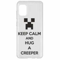 Чехол для Samsung A31 KEEP CALM and HUG A CREEPER