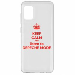 Чехол для Samsung A31 KEEP CALM and LISTEN to DEPECHE MODE