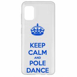 Чехол для Samsung A31 KEEP CALM and pole dance
