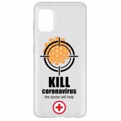 Чехол для Samsung A31 Kill coronavirus the doctor will help