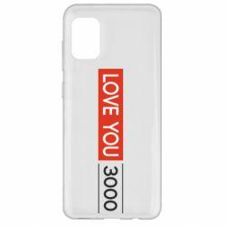 Чехол для Samsung A31 Love you 3000