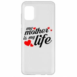 Чохол для Samsung A31 Моя мати -  моє життя