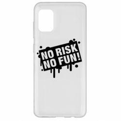 Чохол для Samsung A31 No Risk No Fun