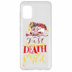 Чехол для Samsung A31 Remember death is not the end