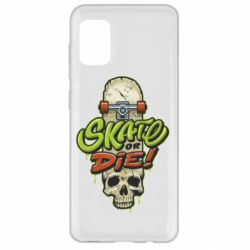 Чохол для Samsung A31 Skate or die skull