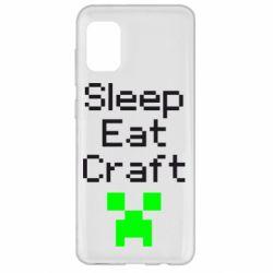 Чохол для Samsung A31 Sleep,eat, craft
