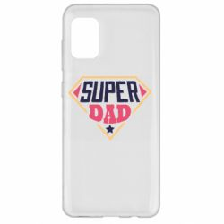 Чехол для Samsung A31 Super dad text