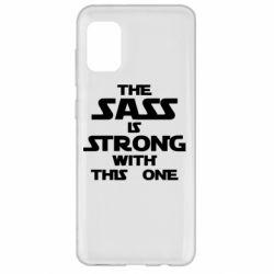 Чохол для Samsung A31 The sass is strong with this one