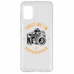 Чохол для Samsung A31 Trust me i'm photographer