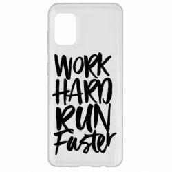 Чохол для Samsung A31 Work hard run faster