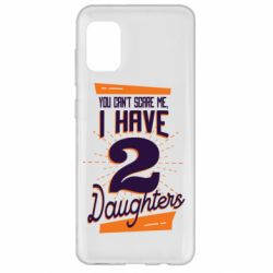 Чехол для Samsung A31 You can't scare me i have 2 daughters
