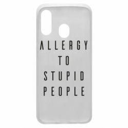 Чохол для Samsung A40 Allergy To Stupid People