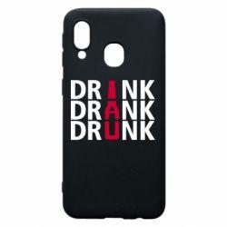 Чехол для Samsung A40 Drink Drank Drunk