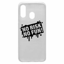 Чохол для Samsung A40 No Risk No Fun