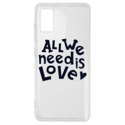 Чехол для Samsung A41 All we need is love