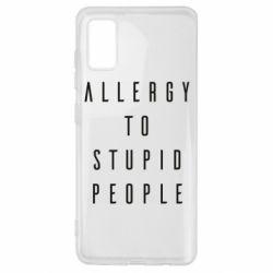 Чохол для Samsung A41 Allergy To Stupid People