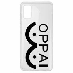 Чохол для Samsung A41 OPPAI