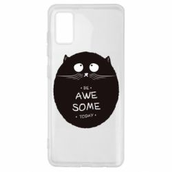 Чохол для Samsung A41 Be Awesome Today!