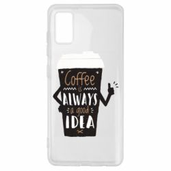 Чехол для Samsung A41 Coffee is always a good idea.