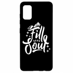 Чохол для Samsung A41 Fill your soul and mountains