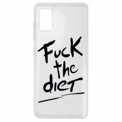 Чехол для Samsung A41 Fuck the diet