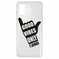 Чехол для Samsung A41 Good vibes only Fendi