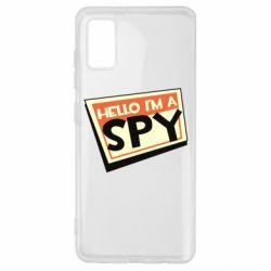 Чохол для Samsung A41 Hello i'm a spy