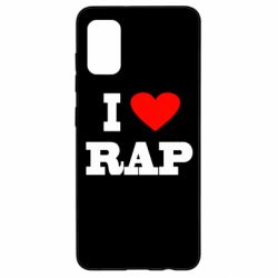 Чехол для Samsung A41 I love rap