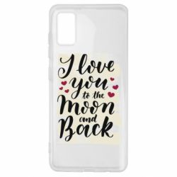 Чохол для Samsung A41 I love you to the moon