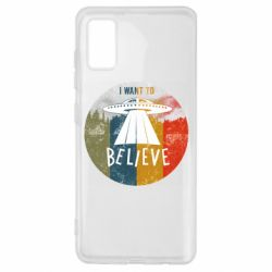 Чехол для Samsung A41 I want to believe text
