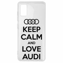 Чехол для Samsung A41 Keep Calm and Love Audi