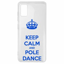 Чохол для Samsung A41 KEEP CALM and pole dance
