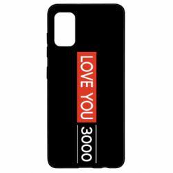 Чехол для Samsung A41 Love you 3000