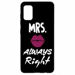 Чохол для Samsung A41 Mrs. always right