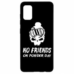 Чехол для Samsung A41 No friends on powder day