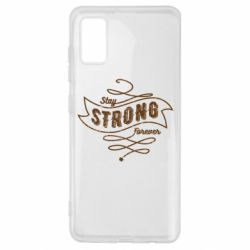 Чохол для Samsung A41 Stay strong forever
