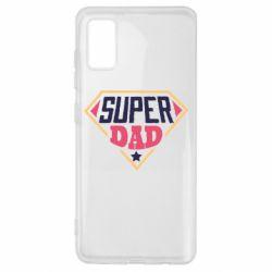 Чехол для Samsung A41 Super dad text