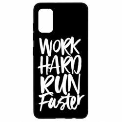 Чохол для Samsung A41 Work hard run faster
