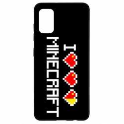 Чехол для Samsung A41 Я люблю Minecraft